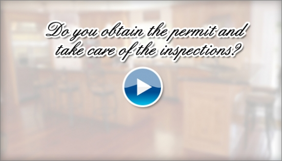 Do you obtain the permit and take care of the inspections?